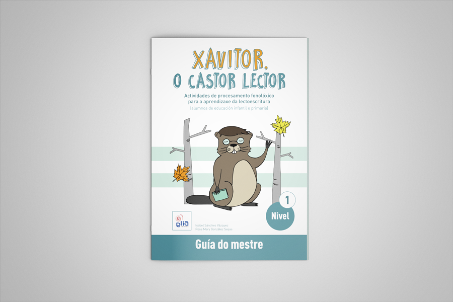 GliaEdicion: Xavitor, o castor lector: Guía d@ mestre Nivel1